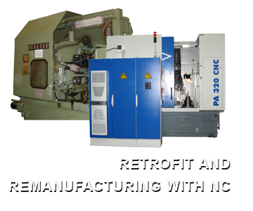 RETROFIT AND REMANUFACTURING WITH NC